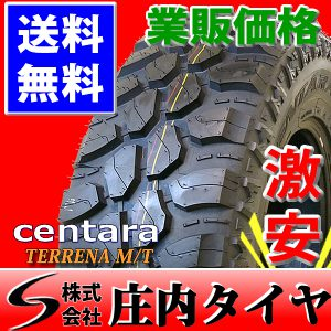 新品マッドタイヤ 245/75R16 LT centara TERRENA M/T 2017年製造 4本価格